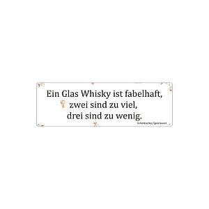 Blechschild EIN GLAS WHISKY